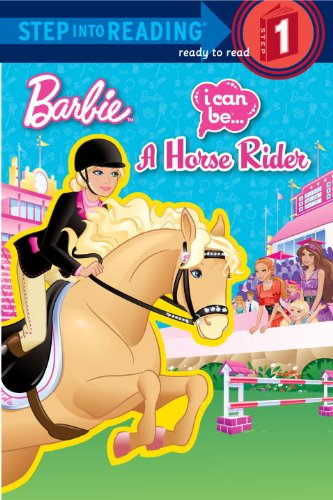 I Can Be a Horse Rider (Barbie) (Step Into Reading - Level 1 - Quality)