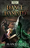 Alan Bligh Dance of the Damned (Arkham Horror Novels)