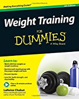 Weight Training For Dummies, 4th Edition Front Cover