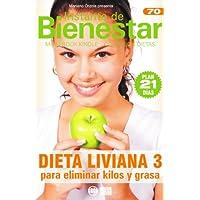 DIETA LIVIANA 3 - Para eliminar kilos y grasa (Instante de BIENESTAR - Colección Dietas)