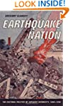 Earthquake Nation: The Cultural Polit...