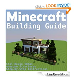 Minecraft Building Guide  Cool House Ideas  Awesome Structures and    Minecraft Building Guide  Cool House Ideas  Awesome Structures and Step by Step