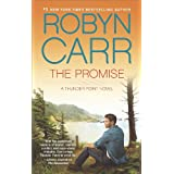 The Promise: Book 5 of Thunder Point series ~ Robyn Carr