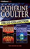 Catherine Coulter FBI CD Collection 3: KnockOut, Whiplash (FBI Thriller)