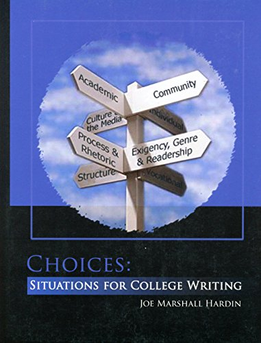 Choices: Situations for College Writing