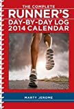 The Complete Runners Day-By-Day Log 2014 Calendar