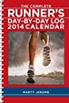 The Complete Runner's Day-by-Day Log...