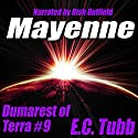 Mayenne: The Dumarest Saga, Book 9 Audiobook by E. C. Tubb Narrated by Rish Outfield