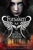 The Demon Trappers: Forsaken