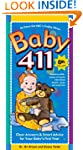 Baby 411 6th Edition: Clear Answers &...
