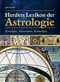 img - for Herders Lexikon der Astrologie. Astrologie, Astronomie, Kosmologie book / textbook / text book