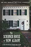 img - for The Scribner House of New Albany: A Bicentennial Commemoration book / textbook / text book