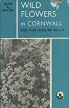 Wild Flowers in Cornwall and the Isles of…