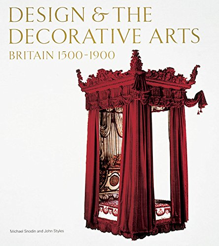 Design and the Decorative Arts: Britain 1500-1900