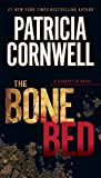 The Bone Bed: Scarpetta (Book 20)