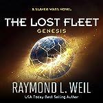 The Lost Fleet: Genesis | Raymond L. Weil