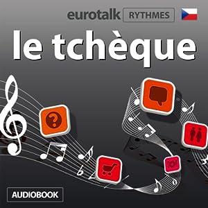 EuroTalk Rhythmes le tchèque Audiobook