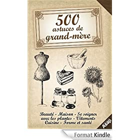 500 astuces de grand-m�re