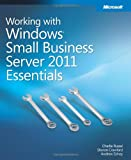 Working with Windows� Small Business Server 2011 Essentials