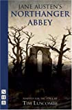 Northanger Abbey (Stage Playscript) Jane Austen