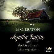 Agatha Raisin und der tote Tierarzt (Agatha Raisin 2) | M. C. Beaton