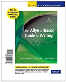 The Allyn & Bacon Guide to Writing, Brief Edition, Books a la Carte Edition (6th Edition) (020511430X) by Ramage, John D.