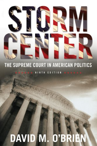 Storm Center: The Supreme Court in American Politics...