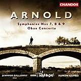 Arnold: Symphonies n° 7, 8 & 9 - Concerto pour hautbois