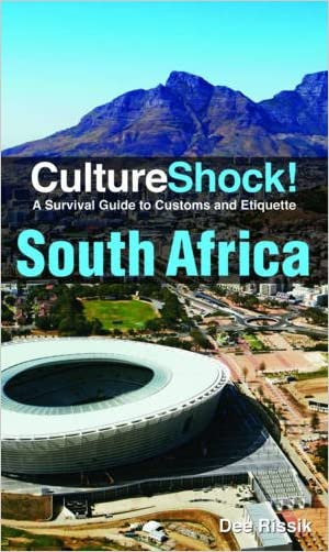 Culture Shock! South Africa: A Survival Guide to Customs and Etiquette