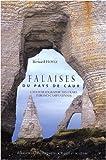 echange, troc Bernard Hoyez - Falaises du Pays de Caux : Lithostratigraphie des craies turono-campaniennes