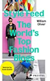 Style Feed: The World's Top Fashion Blogs (3791347187) by Oliver, William