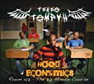 Hood Economics Room 147: The 80 Minute Course