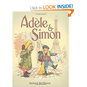 What My Kids Read Book Review of Adéle & Simon by Barbara McClintock