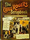 img - for The Will Rogers Scrapbook book / textbook / text book