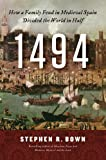 Review - 1494 by Stephen R. Bown