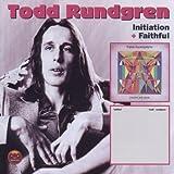 Initiation & Faithful by Todd Rundgren