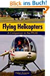 Flying Helicopters: A Companion to th...