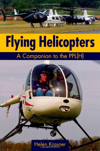 Flying Helicopters: A Companion to the PPL(H)