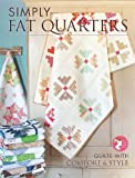 img - for Simply Fat Quarters: Quilts with Comfort and Style by Kimberly Jolly (2012-05-03) book / textbook / text book
