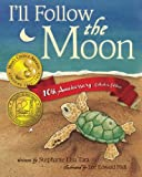 img - for I'll Follow the Moon - 10th Anniversary Collector's Edition book / textbook / text book