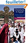 Christians in Egypt: Orthodox, Cathol...