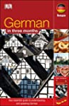 German In 3 Months (with Audio CD) (H...