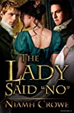 The Lady Said 'No'