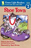Shoe Town (Turtleback School & Library Binding Edition) (Green Light Readers: Level 2 (Pb)) (0613660293) by Stevens, Janet