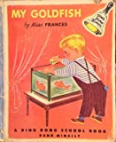 img - for My Goldfish By Miss Frances (A Ding Dong School Book) book / textbook / text book