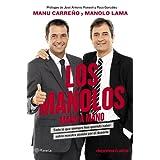 Los Manolos, mano a mano: Todo lo que siempre has querido saber sobre nuestra pasión por el deporte ((Fuera de...