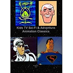 Kids TV Sci-Fi And Adventure Animation Classics - Space Angel / Colonel Bleep / Clutch Cargo / Superman