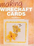 Kate MacFadyen Making Wirecraft Cards