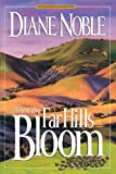 img - for When the Far Hills Bloom (California Chronicles #1) book / textbook / text book