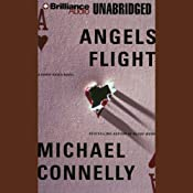 Angels Flight: Harry Bosch Series, Book 6 | [Michael Connelly]